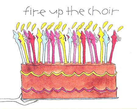 Fire Up the Choir