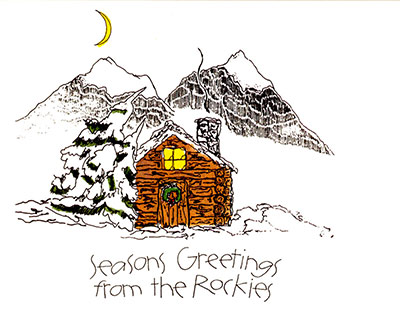 Seasons Greetings from the Rockies