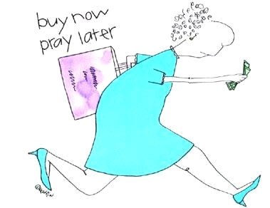 Buy Now Pray Later