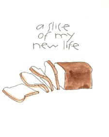 A slice of my new life