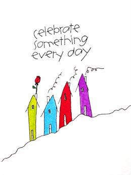 Celebrate Something Every Day