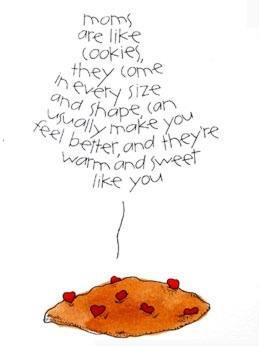 Moms are Like Cookies