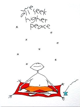 We All Seek Higher Peace