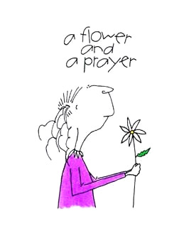 A Flower and a Prayer