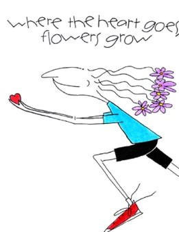 Where the Heart Goes, Flowers Grow