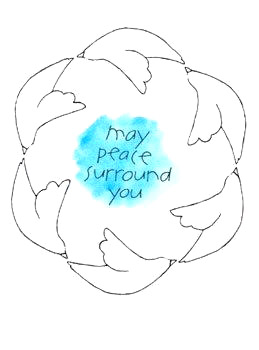 May Peace Surround You