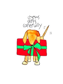 Chews Gifts Carefully