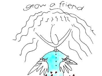 Grow a Friend