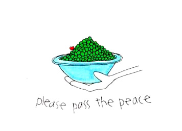 Please pass the peace