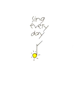 Sing every day