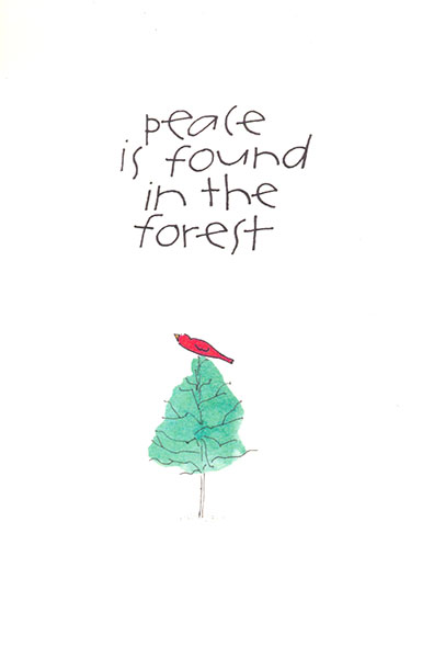 Peace is found in the Forest